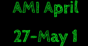AMI April 27-May 1