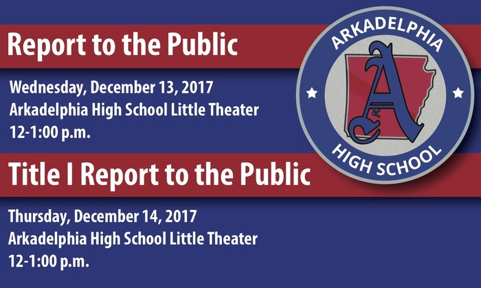 Arkadelphia High School Report to the Public informational flyer