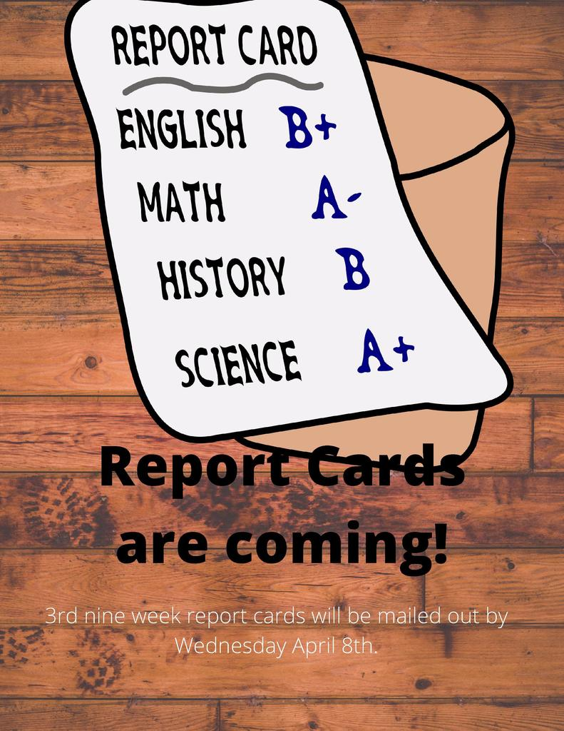 Report cards are coming