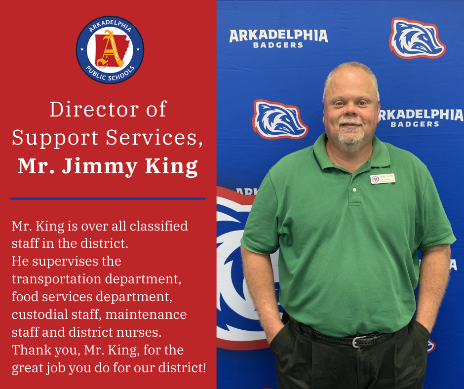 Mr. Jimmy King, Director of Support Services